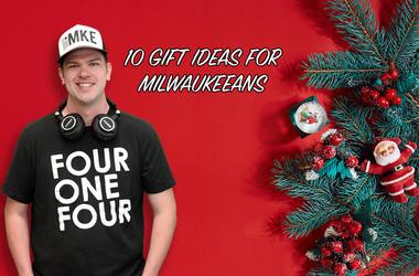10 Gift Ideas for Milwaukeeans