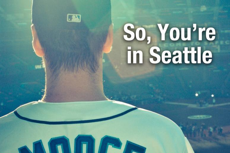 So You're in Seattle