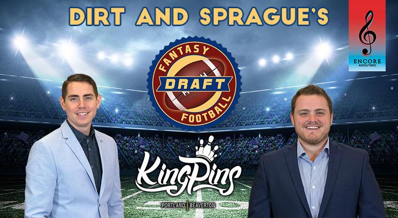 Dirt & Sprague's Fantasy Football Draft Party