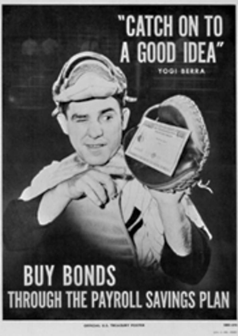 A Treasury Department poster of the 1950s featuring New York Yankees catcher Yogi Berra. (56-SP-SBD-270)