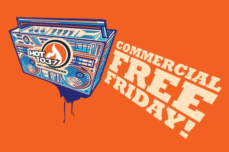 Commercial Free Friday
