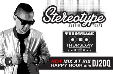 Stereotype, DJ 2DQ, HOT 95.9, Throwback Thursday