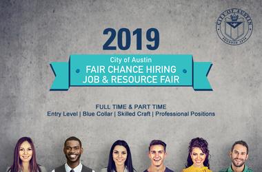 The City of Austin Fair Chance Hiring Job & Resource Fair