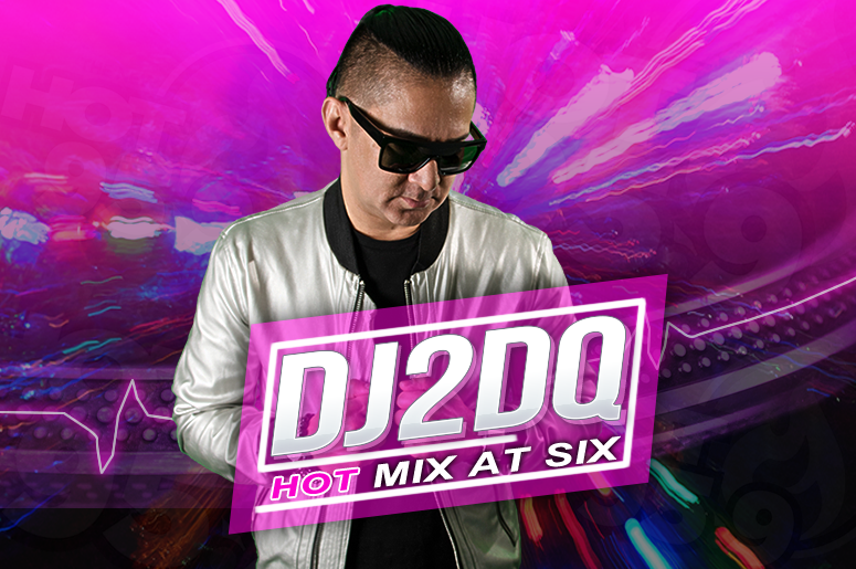 HOT Mix at Six with DJ2DQ on HOT 95.9 FM Austin