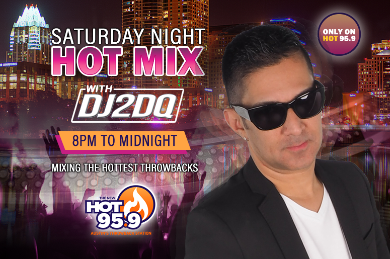 Saturday Night HOT Mix - HOT 95.9 Austin