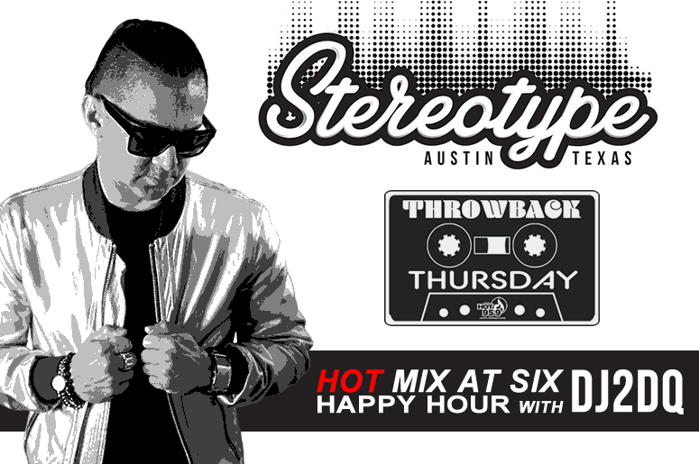 Stereotype, DJ 2DQ, HOT 95.9, Throwback Thursday