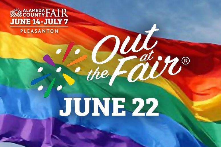 """Out at the Fair"" Festival at the 2019 Alameda County Fair"