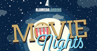 Alameda Landing Announces 2019 Free Outdoor Movie Series