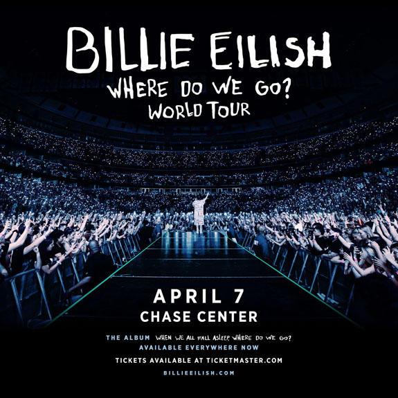 "Billie Eilish's ""Where Do We Go?"" World Tour - Chase Center San Francisco"
