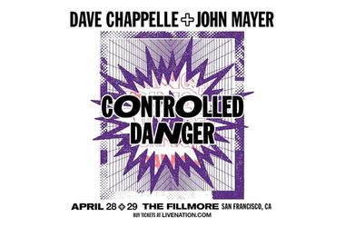 Dave Chappelle & John Mayer: Controlled Danger