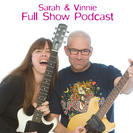 Sarah And Vinnie Full Show Podcast