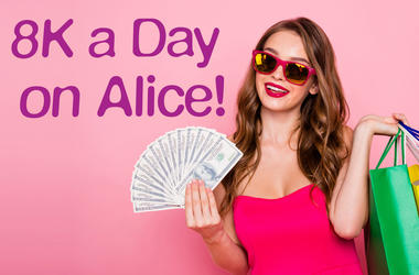 8K A DAY ON ALICE!