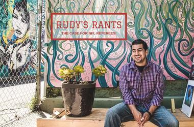 Rudys Rants on NFL Refs