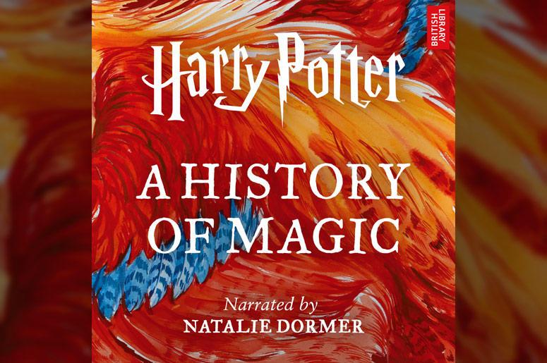 """Harry Potter: A History of Magic"""