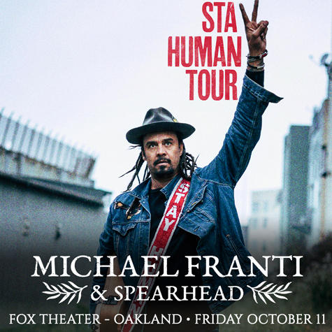 Michael Franti & Spearhead at The Fox Theater