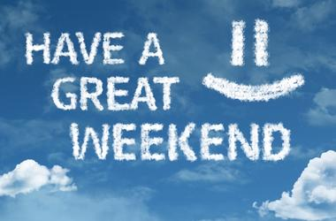 Have A Great Weekend - Have A Great Weekend Cloud