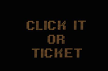 Click it or ticket sign