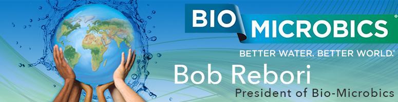 Bio Microbics with Bob Rebori