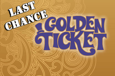Golden Ticket 2019 Last Chance