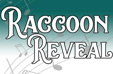 Raccoon Reveal