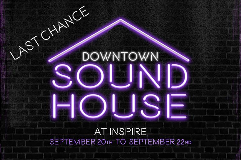 Sound House 2019 Last Chance