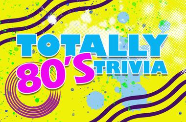 Totally 80's Trivia