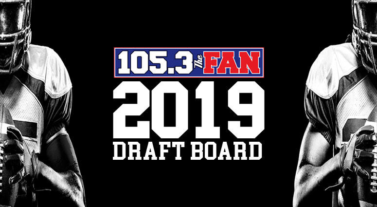105.3 The Fan's 2019 NFL Draft Board