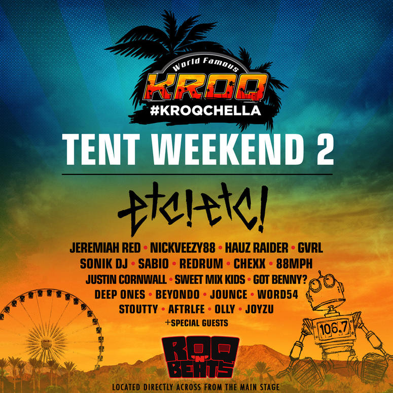Coachella Releases Weekend 2 Set Times   The World Famous KROQ