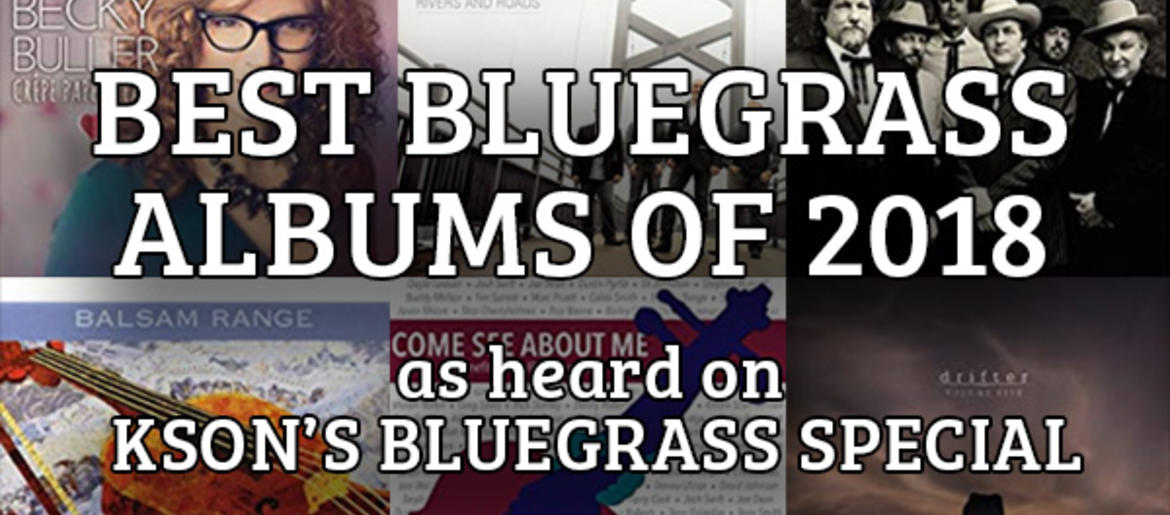 Best Bluegrass Albums of 2018 | KSON-FM | 103 7
