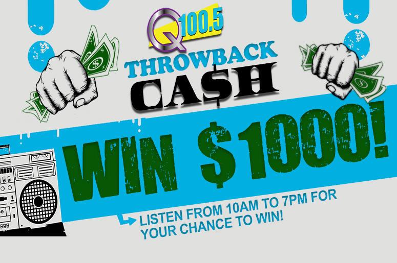 Q100.5 Throwback Cash