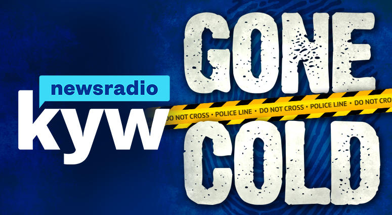 Gone Cold: Philadelphia Unsolved Murders | A KYW Newsradio Podcast | KYW