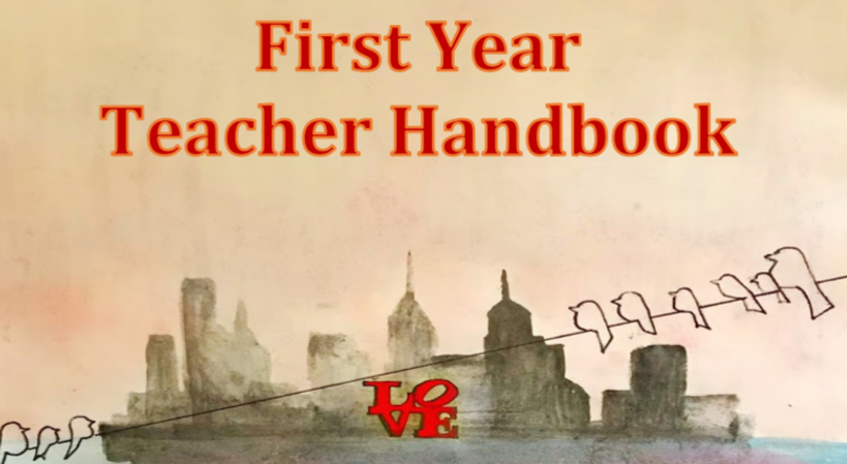 "The School District of Philadelphia's ""First Year Teacher Handbook"""