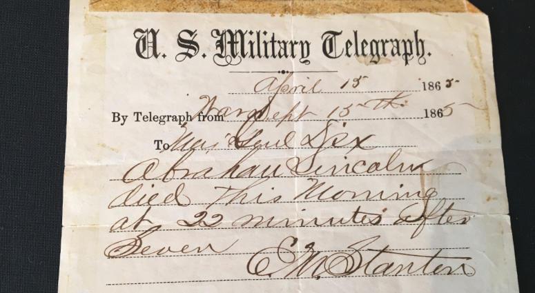 The original telegram of Abraham Lincoln's death.