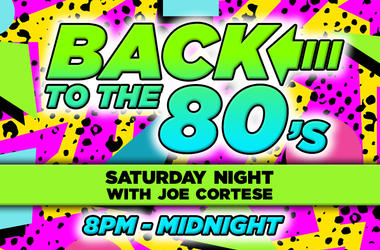 Back To The 80s Saturday Night