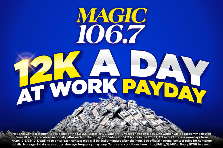 $12K A Day At Work Payday Q2 2019