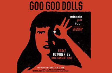Goo Goo Dolls Miracle Pill Tour at Bass Concert Hall