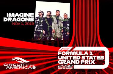 Imagine Dragons, 2019 FORMULA 1 UNITED STATES GRAND PRIX, Circuit of the Americas