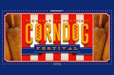 The Great San Francisco Corn Dog Festival