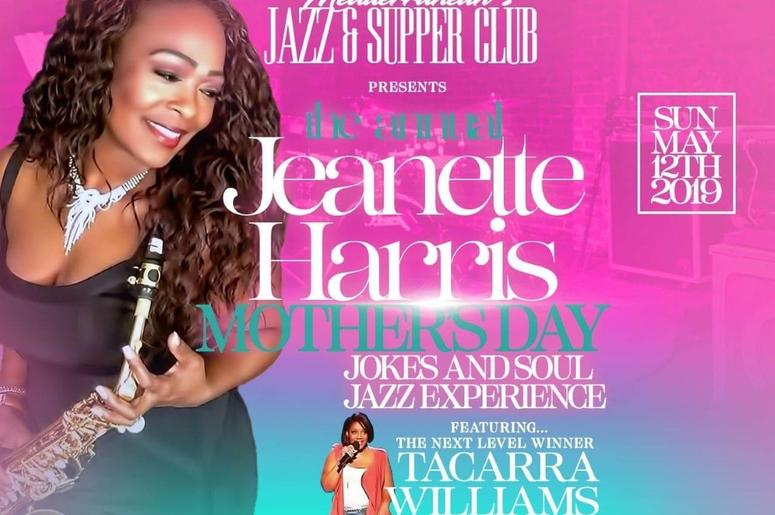 The Jeanette Harris Annual Mothers Day Jokes and Soul Jazz