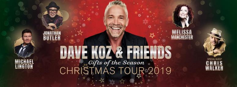 Dave Koz Christmas.Dave Koz Friends Gifts Of The Season Christmas Tour 2019