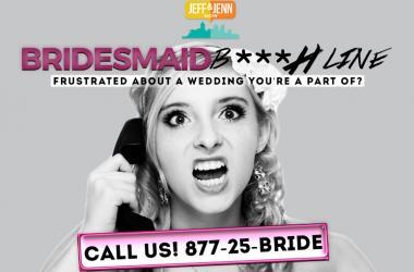Bridesmaid B***h Line