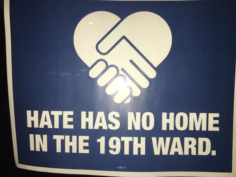 Hate Has No Home in the 19th Ward signs