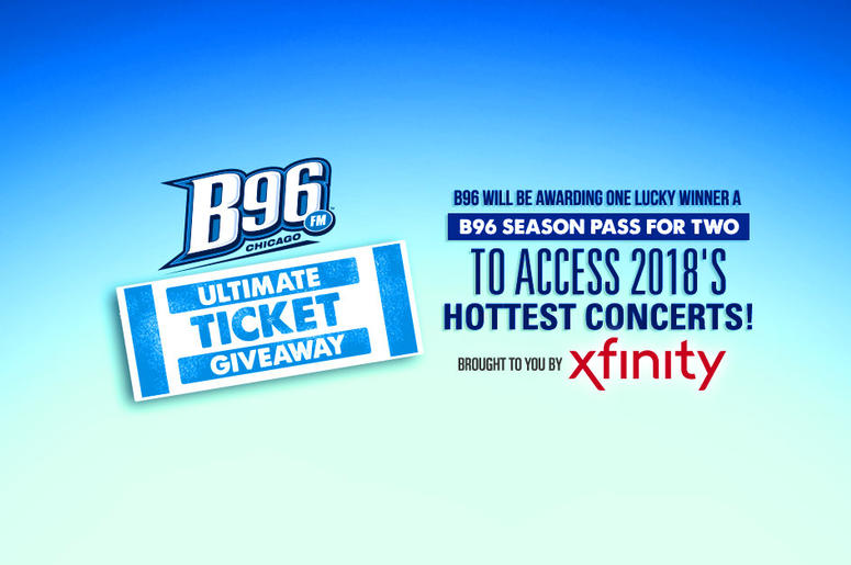 XFINITY Ultimate Ticket Giveaway | Chicago's B96