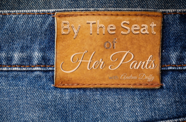 By The Seat of Her Pants podcast with Andrea Duffy
