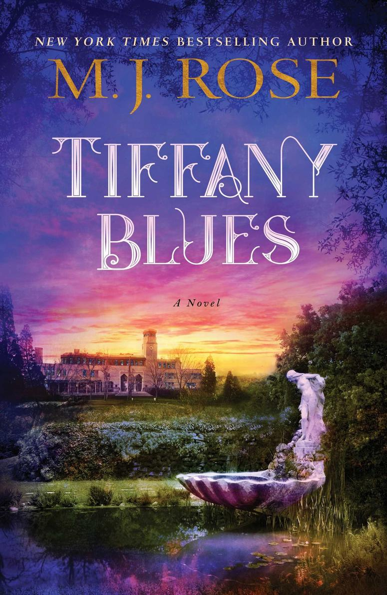 """Tiffany Blues"" by M.J. Rose"