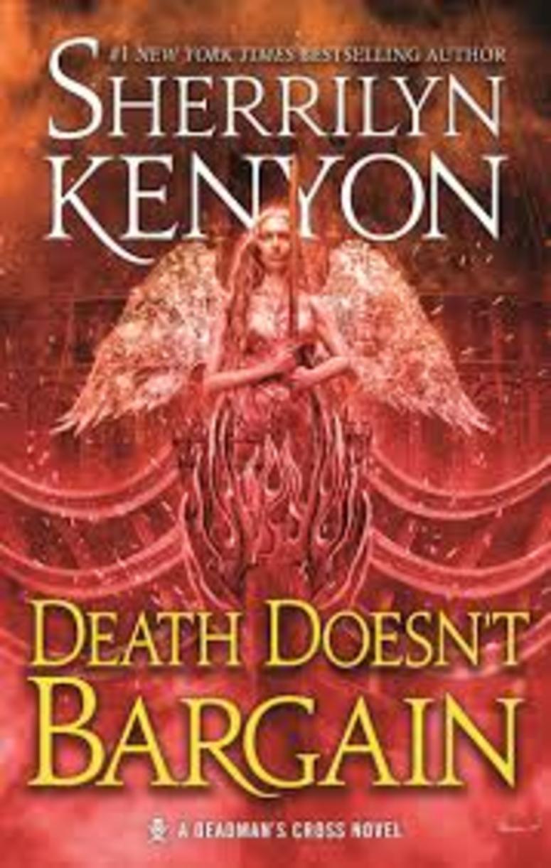 """""""Death Doesn't Bargain"""" by Sherrilyn Kenyon"""
