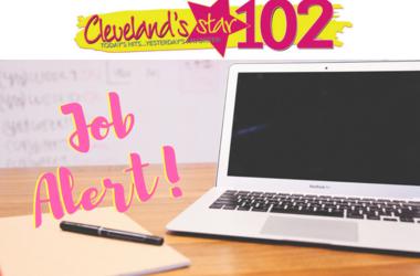 Star 102 Cleveland's Job Alert!