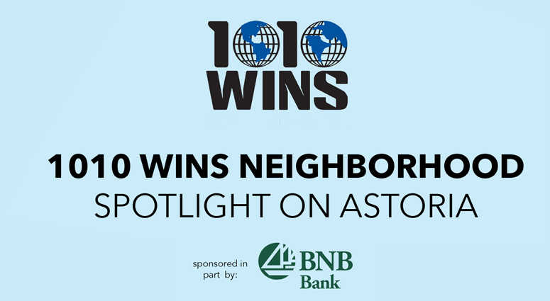 1010 WINS Spotlight on Astoria