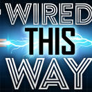 Wired This Way with Andrew Porter