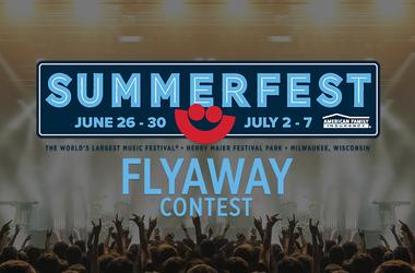 Summerfest Flyaway